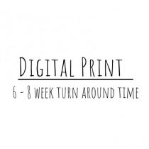 Digital Print (6-8 week turn around)