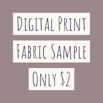 Digital Fabric Sample – Pick Your Pattern